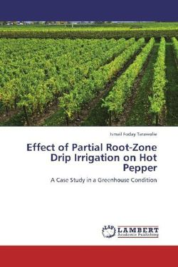 Effect of Partial Root-Zone Drip Irrigation on Hot Pepper - Tarawalie, Ismail Foday