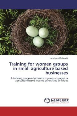 Training for women groups in small agriculture based businesses - Maliwichi, Lucy Lynn