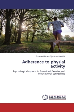 Adherence to physial activity - Bredahl, Thomas Viskum Gjelstrup