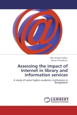 Assessing the impact of Internet in library and information services - Islam, Md. Anwarul / Chowdhury, Salma