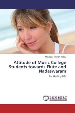 Attitude of Music College Students towards Flute and Nadaswaram