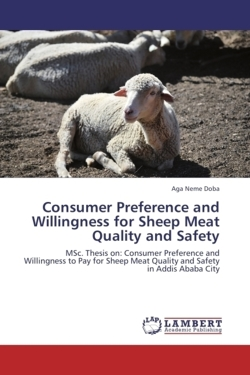 Consumer Preference and Willingness for Sheep Meat Quality and Safety - Doba, Aga Neme