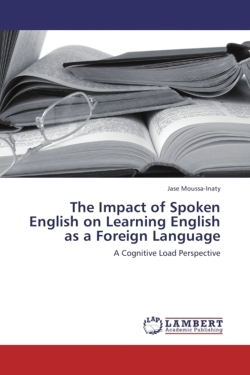 The Impact of Spoken English on Learning English as a Foreign Language
