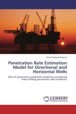 Penetration Rate Estimation Model for Directional and Horizontal Wells - Ettehadi Osgouei, Reza