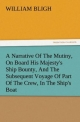 A Narrative Of The Mutiny, On Board His Majesty's Ship Bounty, And The Subsequent Voyage Of Part Of The Crew, In The Ship's Boat (TREDITION CLASSICS)