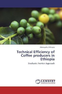 Technical Efficiency of Coffee producers in Ethiopia: Stochastic Frontier Approach