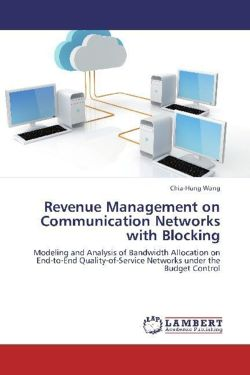 Revenue Management on Communication Networks with Blocking - Wang, Chia-Hung