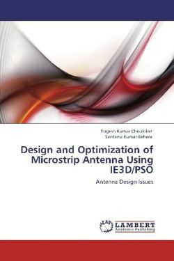 Design and Optimization of Microstrip Antenna Using IE3D/PSO: Antenna Design Issues