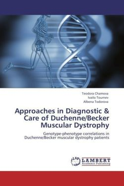 Approaches in Diagnostic & Care of Duchenne/Becker Muscular Dystrophy: Genotype-phenotype correlations in Duchenne/Becker muscular dystrophy patients
