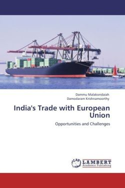 India's Trade with European Union - Malakondaiah, Dammu / Krishnamoorthy, Damodaram