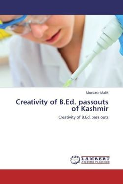 Creativity of B.Ed. passouts of Kashmir - Malik, Muddasir