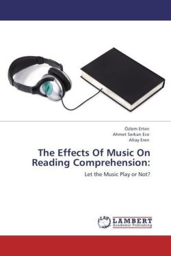 The Effects Of Music On Reading Comprehension: