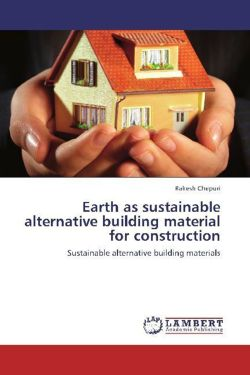 Earth as sustainable alternative building material for construction