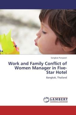 Work and Family Conflict of Women Manager in Five-Star Hotel