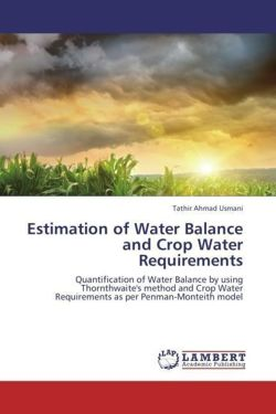 Estimation of Water Balance and Crop Water Requirements - Ahmad Usmani, Tathir