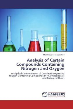 Analysis of Certain Compounds Containing Nitrogen and Oxygen - El-Maghrabey, Mahmoud