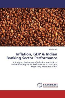 Inflation, GDP & Indian Banking Sector Performance - Das, Ritcha