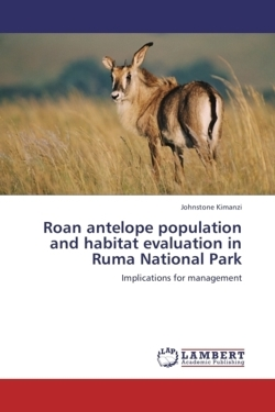 Roan antelope population and habitat evaluation in Ruma National Park: Implications for management
