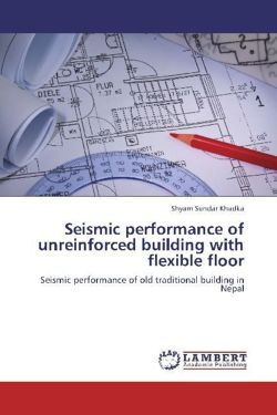 Seismic performance of unreinforced building with flexible floor