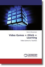 Video Games + Glitch = Learning - Albuquerque, Beatriz