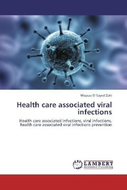 Health care associated viral infections