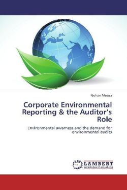Corporate Environmental Reporting & the Auditor's Role - Mousa, Gehan