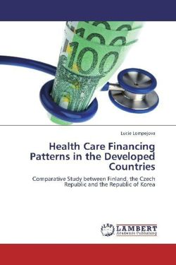 Health Care Financing Patterns in the Developed Countries - Lompejova, Lucie