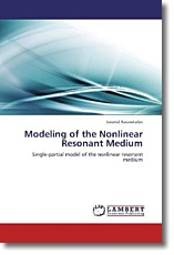 Modeling of the Nonlinear Resonant Medium - Rassvetalov, Leonid