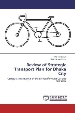 Review of Strategic Transport Plan for Dhaka City - Faridatul, Ilme / Ahsan Esita, Jarin