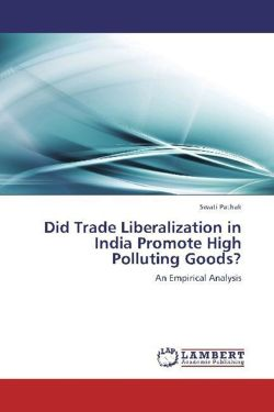 Did Trade Liberalization in India Promote High Polluting Goods? - Pathak, Swati