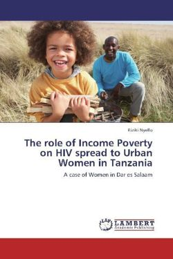 The role of Income Poverty on HIV spread to Urban Women in Tanzania