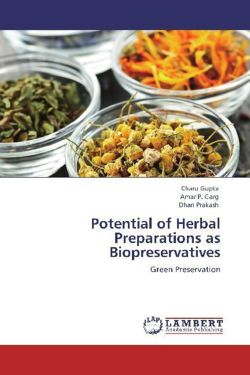 Potential of Herbal Preparations as Biopreservatives - Gupta, Charu / Garg, Amar P. / Prakash, Dhan