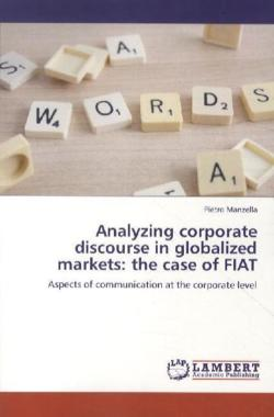 Analyzing corporate discourse in globalized markets: the case of FIAT