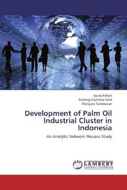 Development of Palm Oil Industrial Cluster in Indonesia