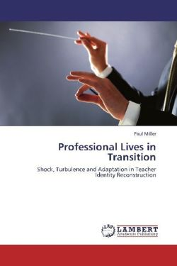 Professional Lives in Transition - Miller, Paul