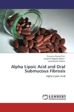Alpha Lipoic Acid and Oral Submucous Fibrosis