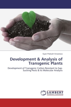 Development & Analysis of Transgenic Plants - Srivastava, Gyan Prakash