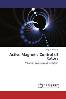 Active Magnetic Control of Rotors: Vibration Damping and Levitation