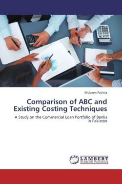 Comparison of ABC and Existing Costing Techniques