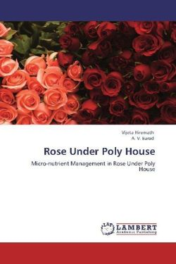 Rose Under Poly House - Hiremath, Vijeta / Barad, A. V.