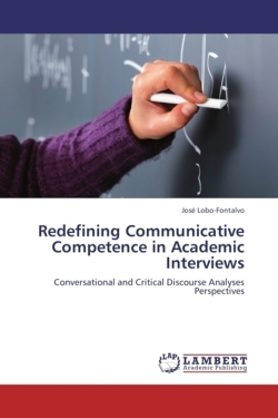Redefining Communicative Competence in Academic Interviews