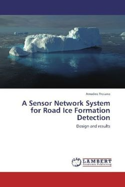 A Sensor Network System for Road Ice Formation Detection - Troiano, Amedeo