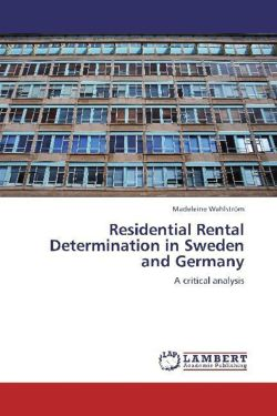 Residential Rental Determination in Sweden and Germany - Wahlström, Madeleine