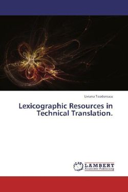 Lexicographic Resources in Technical Translation.
