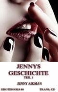 Jennys Geschichte, Teil 1