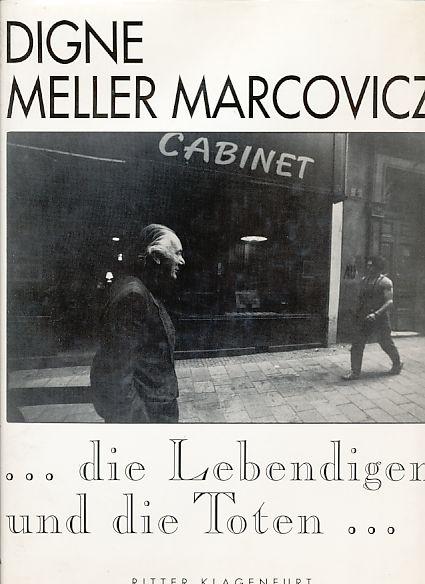 Die Lebendigen und die Toten--: Darstellungen aus 30 Jahren (1960-1990) (German Edition)