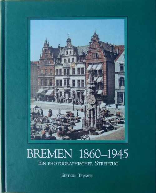Bremen 1860 - 1945.