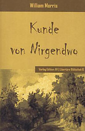 Die Kunde von Nirgendwo: Mit einem Nachwort von Wolfgang Haug