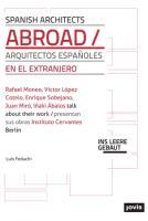 Spanish Architects Abroad : Architecture in Foreign Lands - Luis Feduchi