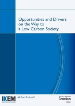 Opportunities and Drivers on the Way to a Low Carbon Society
